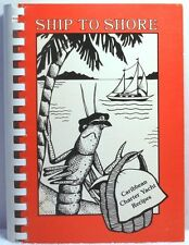 SHIP TO SHORE Robinson SIGNED Caribbean Charter Yachting Recipe Cookbook Cookery
