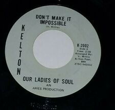 Crossover Soul 45 OUR LADIES OF SOUL Let's Groove Together KELTON
