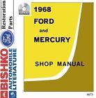 1968 Ford Galaxie LTD Mercury Shop Service Repair Manual Book Engine Drivetrain
