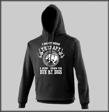 SLED DOG SPIRIT HOODY FUNNY I DONT NEED THERAPY I NEED TO RUN MY DOGS CANICROSS