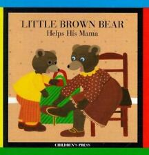 Little Brown Bear Helps His Mama by Claude Lebrun