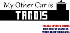 """My Other Car is a Tardis Graphic Die Cut decal sticker Car Truck Boat Window 12"""""""