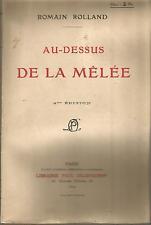Romain Rolland Au-dessus de la mêlée (1916)