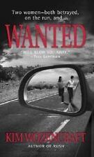 Wanted by Kim Wozencraft (2006, Paperback)