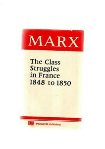 THE CLASS STRUGGLES IN FRANCE 1848-1850 BY JARL MARX 6TH EDITION 1979 VG COND
