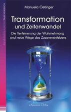 Transformation und Zeitenwandel - Manuela Oetinger - 9783894276799 PORTOFREI