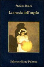 La Traccia Dell'Angelo - Benni Stefano - Libro nuovo in Offerta!
