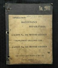 1955 GALION No. 102 & 103 MOTOR ROAD GRADER OPERATOR-MAINTENANCE-REPAIR MANUAL