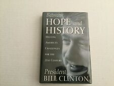 Between Hope And History Bill Clinton Hardcover Book,Autographed