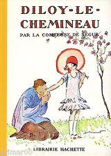 DILOY le chemineau // Comtesse de SEGUR // 1956 // Illustrations A. Pécoud