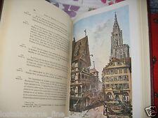 """""""Strasbourg Historique et Pittoresque"""" SEYBOTH 2 vol réed 1971 belles aquarelles"""