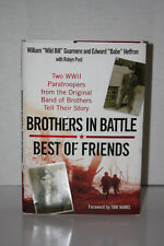 SIGNED Brothers In Battle, Best of Friends - by Guarnere & Heffron- WWII Band of