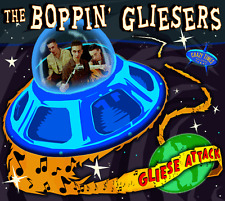 The Boppin' Gliesers - CD  Gliese Attack - Rockabilly - Neo  Psychobilly -GREAT!