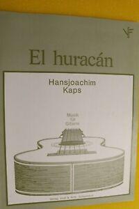 El huracan, Hansjoachim Kaps, Musik für Gitarre