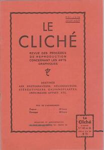 le cliché / revue des procédés de reproductions arts graphiques (n°40-41) 1937