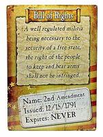 "12"" x 17"" Tin Metal Sign Bill Of Rights 2nd Amendment Expires Never Patriotic"