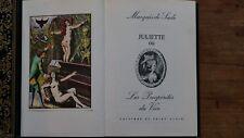 D.A.F de SADE - Juliette ou les prosperités du vice- Ed Saint Clair, 1974