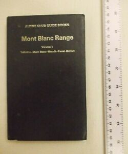 Mont Blanc Range Guide Book Rock Climbing Gear Equipment