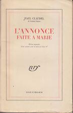 C1 Paul CLAUDEL - L'ANNONCE FAITE A MARIE NRF 1947