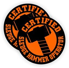 2 Sledge Hammer Operator Hard Hat Stickers | Funny Decals Labels Safety Helmet
