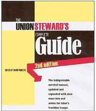The Union Steward's Complete Guide: A Survival Guide, 2nd Edition, , New Book