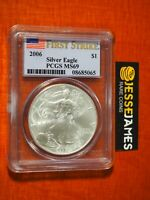 2006 $1 AMERICAN SILVER EAGLE PCGS MS69 FLAG FIRST STRIKE LABEL