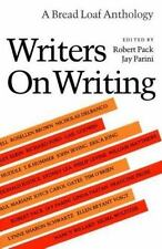 Writers on Writing [Bread Loaf Anthology]
