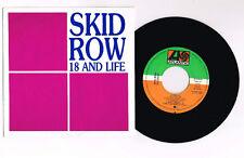 "SKID ROW ""18 AND LIFE"" SPANISH  7"" PROMO  MEGA RARE"