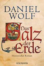 Das Salz der Erde: Historischer Roman von Wolf, Daniel | Buch | Zustand gut