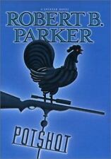 Potshot by Robert Parker (2001, Hardcover) A Spenser Novel
