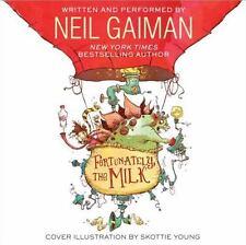 Fortunately, the Milk by Neil Gaiman (2013, CD, Unabridged)