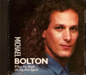MICHAEL BOLTON - When I'm Back On My Feet Again (CD Promo 1990) 1 Track Single