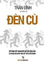 NEW Den Cu 2: So Phan Viet Nam Duoi Che Do Cong San (Vietnamese Edition)