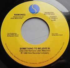 """Ramones - Something To Believe In USA 1986 Sire Promotional 7"""" Single"""