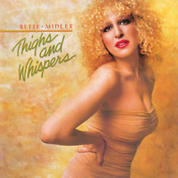 Bette Midler - Thighs and Whispers LP #G1951910