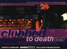 "MOVIE POSTER~Clubbed To Death (Lola) 1996 30x40"" UK Quad Élodie Bouchez Zem NOS~"
