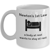 Funny Science lover Physics mug - Newton's First Law scientist Isaac Newton joke