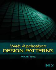 Web Application Design Patterns (Interactive Technologies), Vora, Pawan, New Boo