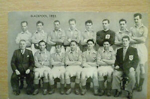 Card -Famous Teams in Football History 1953 BLACKPOOL Team photo (125x75mm)