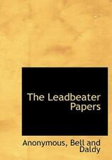 The Leadbeater Papers: By Anonymous