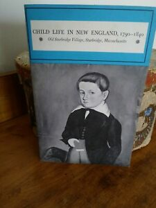 Child Life In New England 1790-1840 Book Elizabeth George Speare