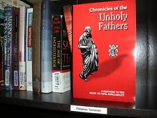 """""""Chronicles of the Unholy Fathers""""  Catholic Hypocrisy Watchtower Research"""