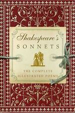 Shakespeare's Sonnets : The Complete Illustrated Edition by William...