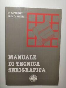 Farinet Casalini Manuale De Tecnica Pcs Cadre Uifat 1994 Imprimé Sérigraphie