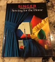Sewing for the Home Singer Sewing Reference Informative HardB Book