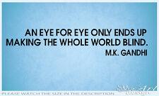 M.K. GANDHI QUOTE VINYL WALL DECAL LETTERING STICKER #12 EYE FOR EYE PEACE WORLD