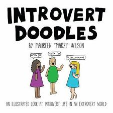 Introvert Doodles: An Illustrated Look at Introvert Life in an Extrovert Worl...