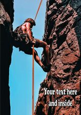 PERSONALISED ROCK CLIMBER CLIMBING BIRTHDAY FATHERS DAY ANY OCCASION CARD  A5