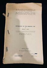 Mythology of the Prenatal Life, Francis J. Mott, 1960, mythology, pathoanalysis