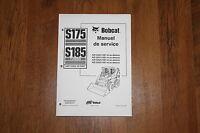 BOBCAT S175 S185 SKID STEER LOADER SERVICE MANUAL FRENCH LANGUAGE